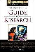 Facts On File Guide To Research
