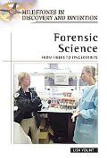 Forensic Science From Fibers to Fingerprints