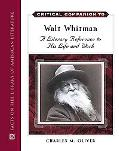 Critical Companion To Walt Whitman A Literary Reference To His Life And Work