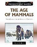 Age of Mammals The Oligocene and Miocene Periods