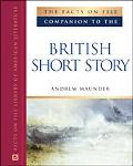 Facts on File Companion to the British Short Story Companion to the British Short Story