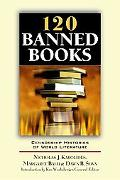 120 Banned Books Censorship Histories Of World Literature