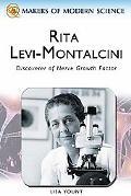 Rita Levi-montalcini Seeking the Secrets of Growth