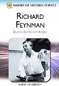 Richard Feynman Quarks, Bombs, and Bongos