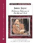 Critical Companion to James Joyce A Literary Companion to His Life And Works