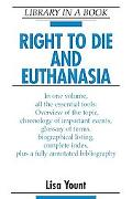 Right to Die and Euthanasia