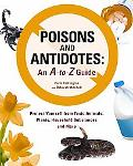 a to Z of Poisons and Antidotes