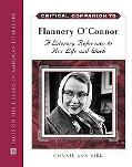 Critical Companion to Flannery O'connor A Literary Reference to Her Life and Work