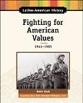Fighting for American Values, 1941-1975