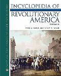 Encyclopedia of Revolutionary America