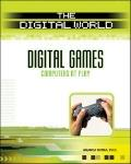 Digital Games: Computers at Play (The Digital World)
