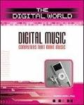 Digital Music: Computers That Make Music (The Digital World)