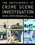 Encyclopedia of Crime Scene Investigation