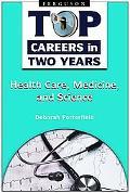 Healthcare, Medicine, and Science