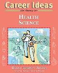 Career Ideas for Teens in Health Science