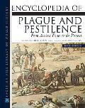 Encyclopedia of Plague and Pestilence