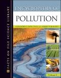 Encyclopedia of Pollution: Air, Earth, and Water (Science Encyclopedia)