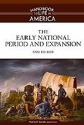 Early National Period and Expansion, 1783 - 1859, Vol. 2