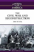 Civil War and Reconstruction, 1860 - 1876, Vol. 3