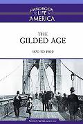 Gilded Age, 1870-1900, Vol. 4