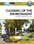 Cleaning Up the Environment: Hazardous Waste Technology (Green Technology)