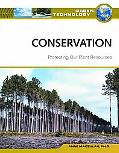 Conservation: Protecting Our Plant Resources (Green Technology)