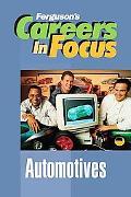 Careers in Focus: Automotives