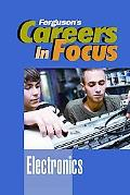 Electronics (Ferguson's Careers in Focus)
