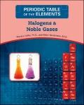 Halogens and Noble Gases (Periodic Table of the Elements)