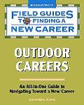 Field Guide to Finding a New Career: Outdoor Careers (Field Guides to Finding a New Career)