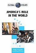 America's Role in the World (Global Issues)