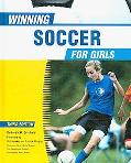 Winning Soccer for Girls (Winning Sports for Girls)