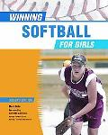 Winning Softball for Girls (Winning Sports for Girls)
