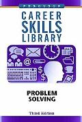 Problem Solving (Career Skills Library)