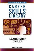 Leadership Skills (Career Skills Library)