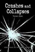 Crashes and Collapses Essentials of Forensic Science