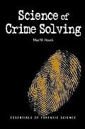 Science of Crime Solving Essentials of Forensic Science
