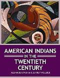 American Indians in the Twentieth Century