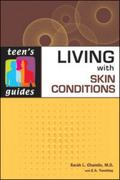 Living With Skin Conditions (Teen's Guides)