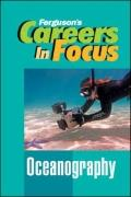 Careers in Focus! Oceanography (Ferguson's Careers in Focus)