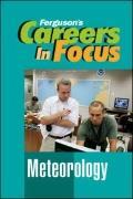 Careers in Focus : Meteorology