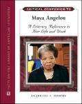 Critical Companion to Maya Angelou