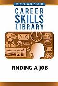 Finding A Job (Career Skills Library)