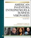 American Inventors, Entrepreneurs, and Business Visionaries (American Biographies)