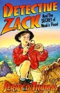 Detective Zack and the Secret of Noah's Flood