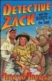 Detective Zack 02 - Detective Zack and the Secrets in the Sand (Detective Zack 02)