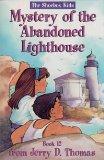 Mystery of the Abandoned Lighthouse (The Shoebox Kids)