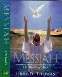 Messiah: A Contemporary Adaptation of the Classic Work on Jesus' Life, the Desire of Ages