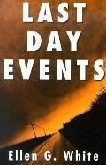 Last Day Events - Ellen G. White - Paperback