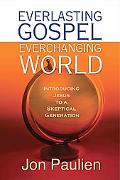 Everlasting Gospel, Ever-Changing World